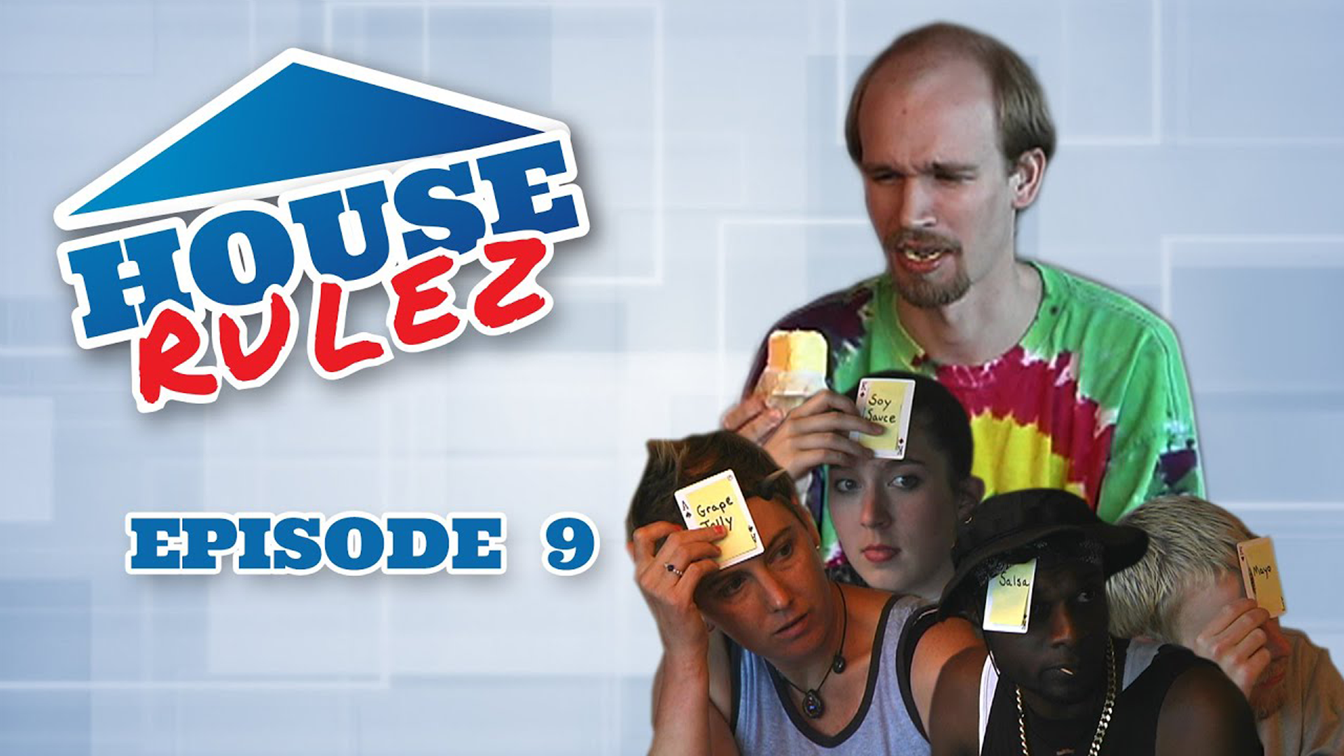 House Rulez Episode 9