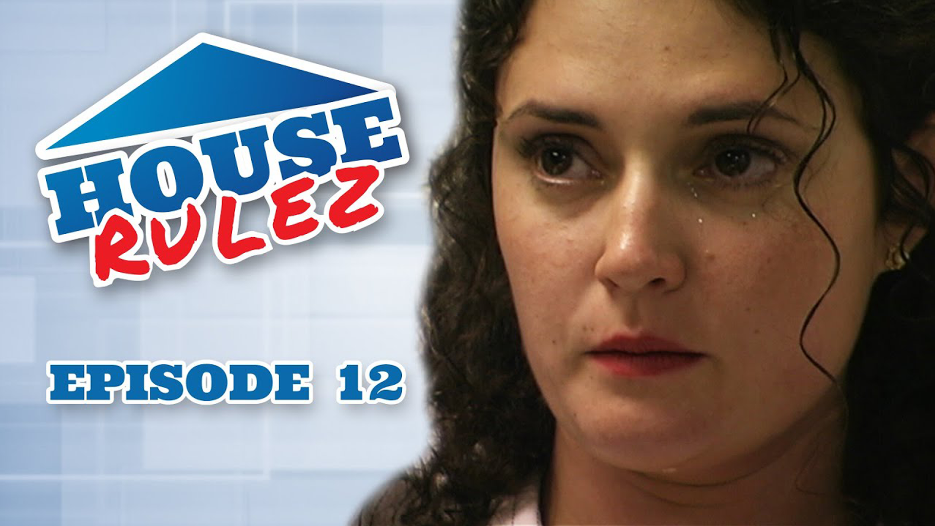 House Rulez Episode 12