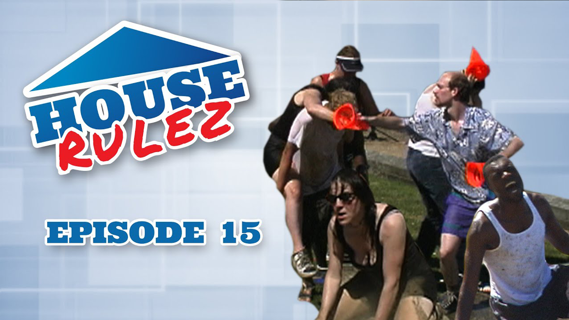 House Rulez Episode 15