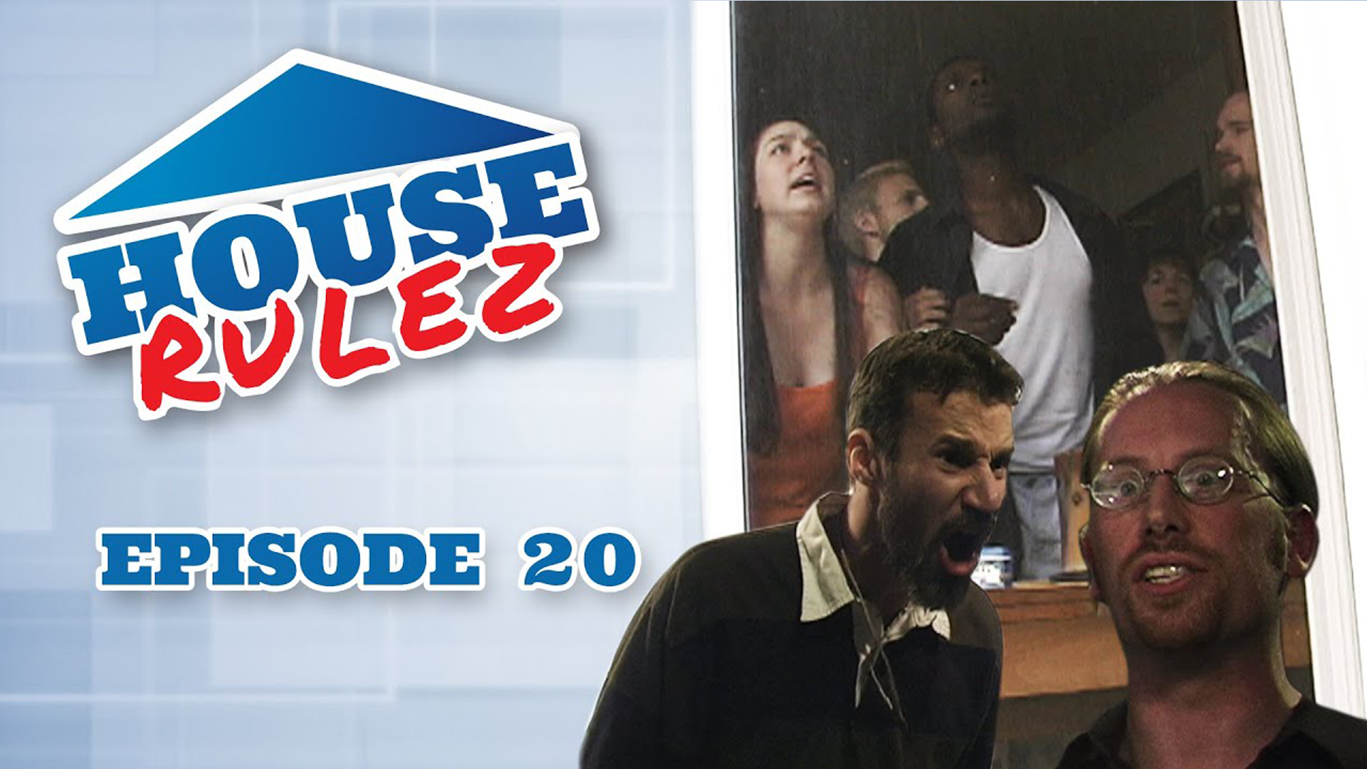 House Rulez Episode 20