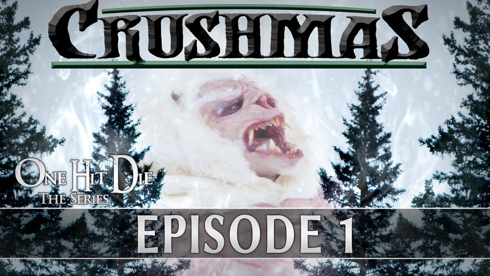 One Hit Die Crushmas Episode 1
