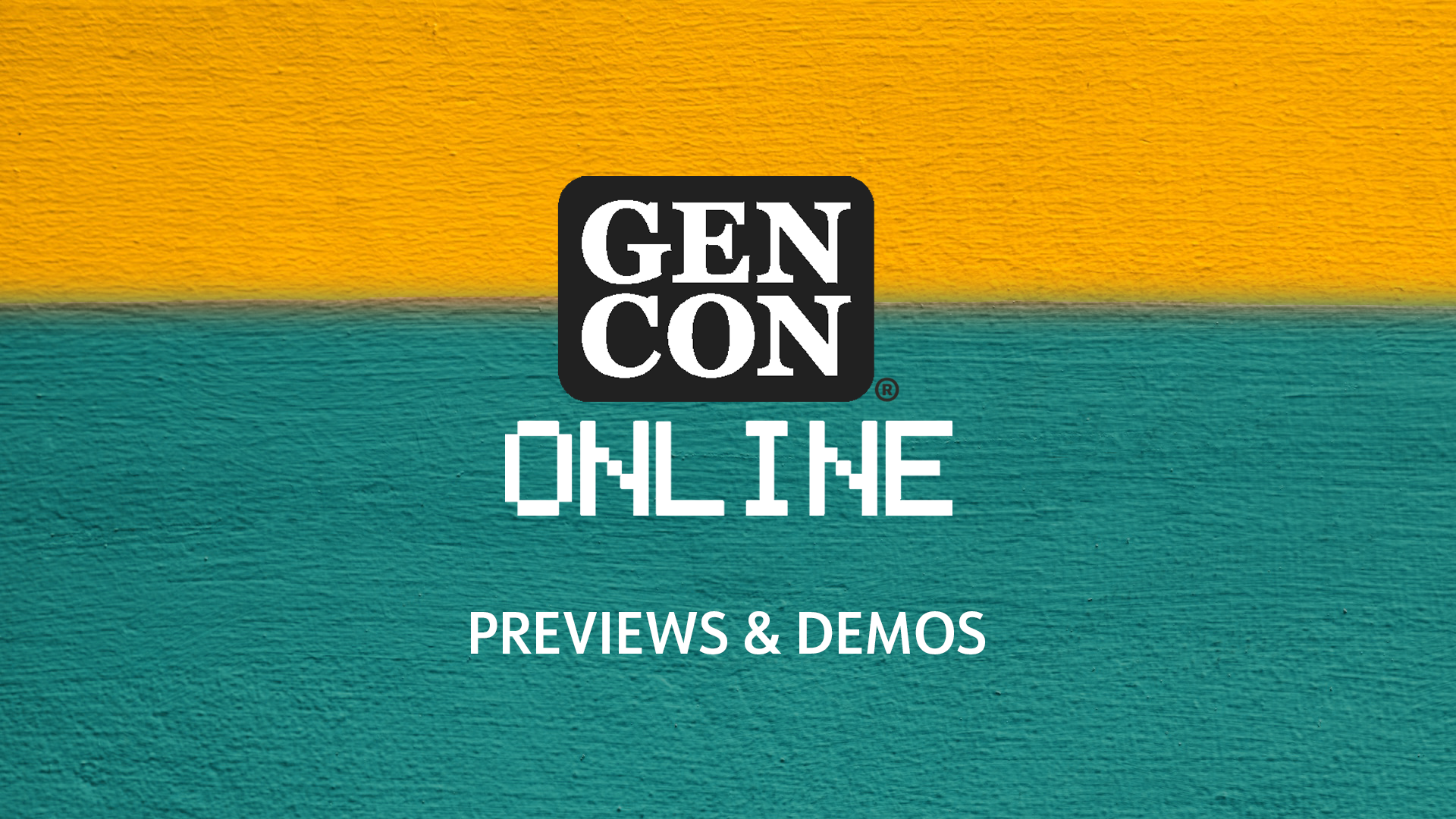 Gen Con 2020 Previews and Demos
