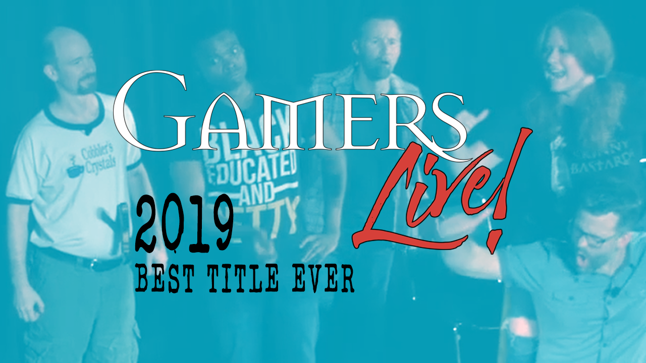 Gamers Live 2019 Best Title Ever