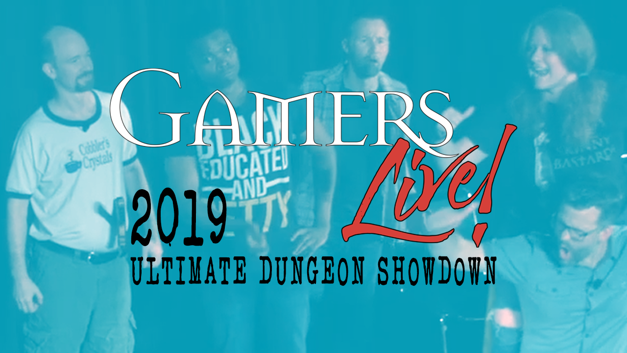 Gamers Live 2019 Ultimate Dungeon Showdown